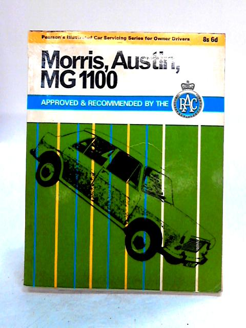 Morris, Austin And MG 1100 By D.M.W. Palmer