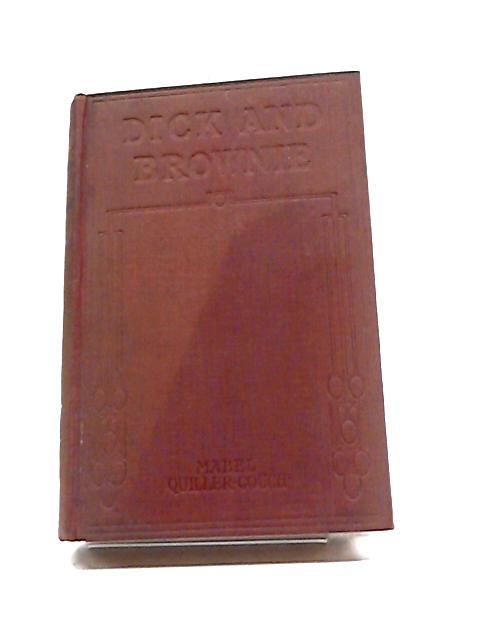 Dick and Browne by Mabel Quiller-Couch