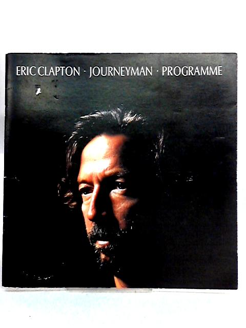 Eric Clapton: Journeyman Programme By Anon