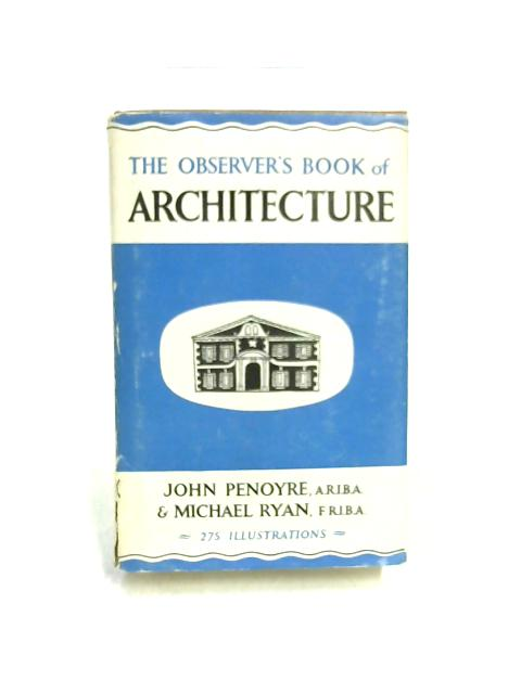 The Observer's Book of Architecture by Penoyre & Ryan