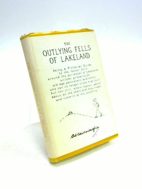 The Outlying Fells of Lakeland by Alfred Wainwright