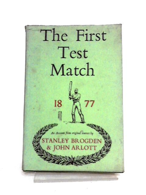 The First Test Match: England v Australia 1877 by S. Brogden