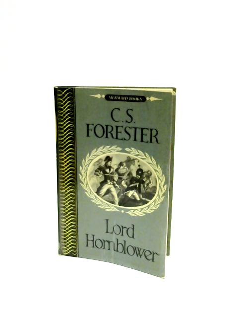 Lord Hornblower by C. S. Forester