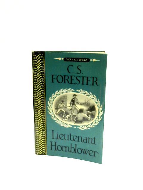Lieutenant Hornblower by C S Forester