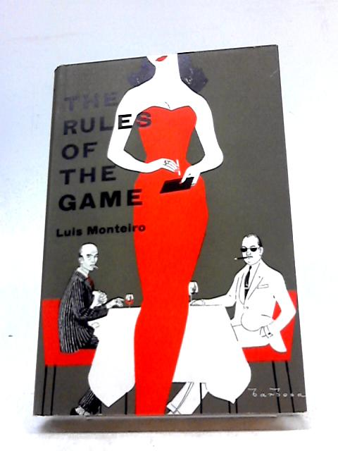 The Rules of the Game by Luis Monteiro