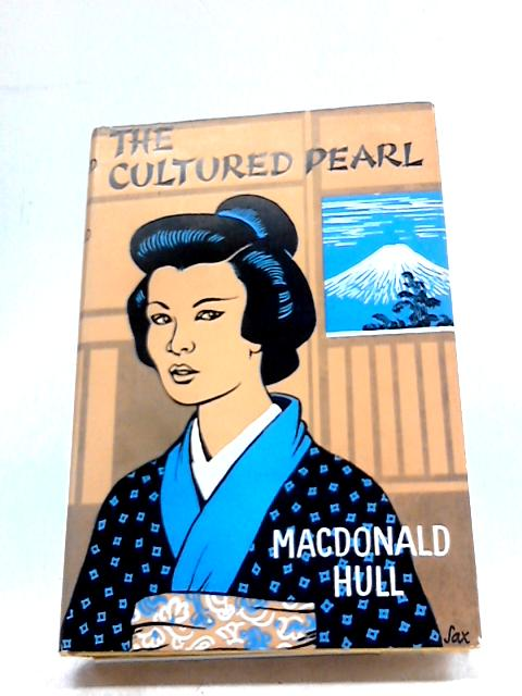 The Cultured Pearl by Macdonald Hull