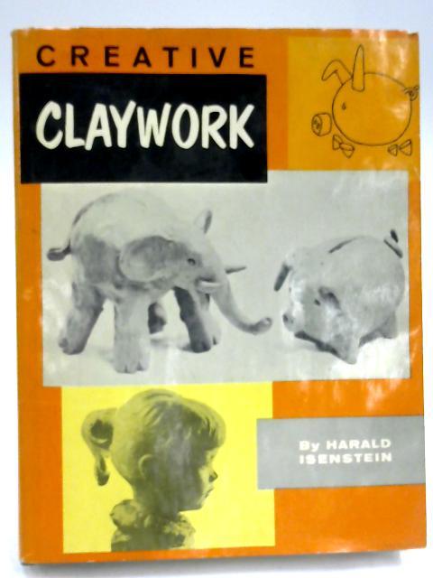Creative Claywork by Harald Isenstein