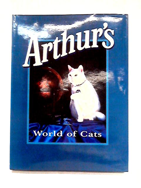 Arthur's World of Cats By Ann Head