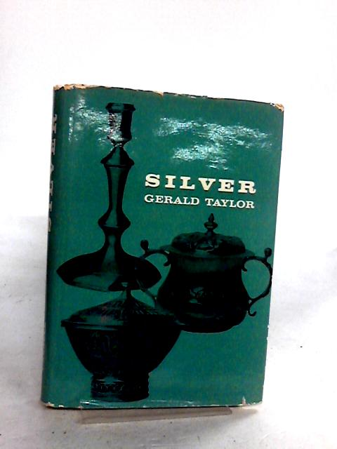 Silver by Taylor, G