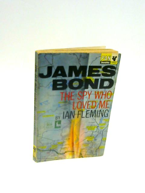 James Bond, the Spy Who Loved Me by FLEMING, Ian