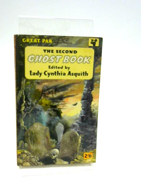 The Second Ghost Book by Editor-Lady Cynthia Asquith