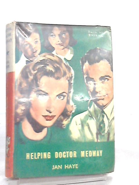 Helping Doctor Medway by Jan Haye