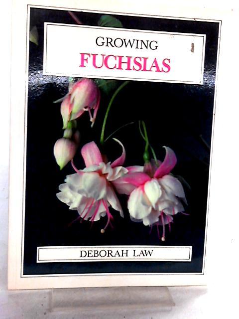 Growing Fuchsias (Growing series) by Law, Deborah