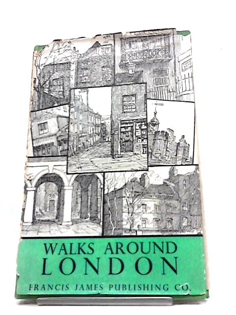 Walks Around London by John Bloxham