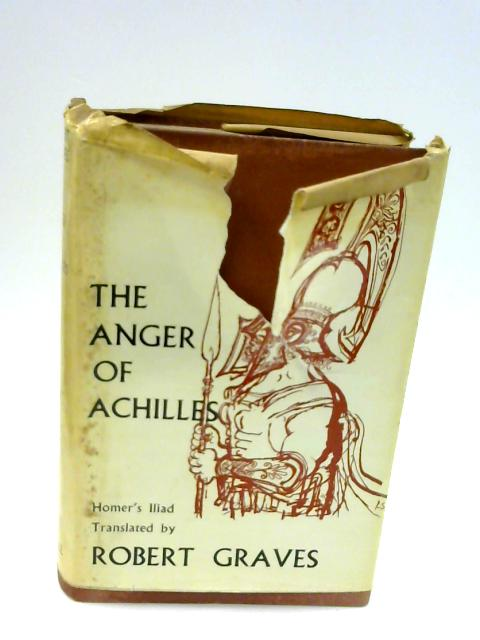 The Anger of Achilles by Graves,Robert