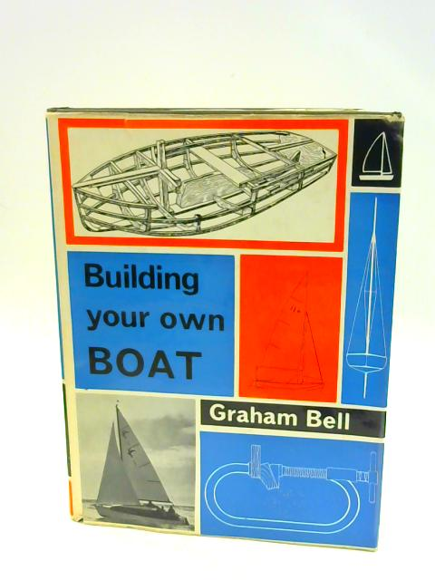 Building Your Own Boat by Graham Bell
