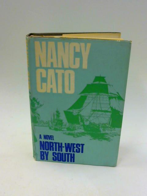 North-West by south by Cato, Nancy