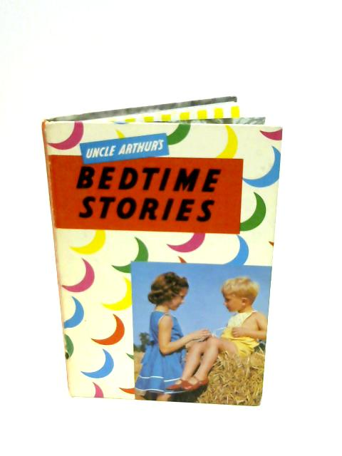 Uncle Arthur's Bedtime Stories: Series 30 by Maxwell, A.S.