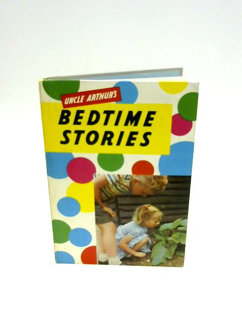 Uncle Arthur's Bedtime Stories (29th series) Illustrated by Arthur S. Maxwell