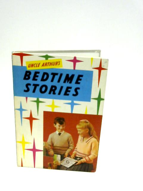 Uncle Arthur's Bedtime Stories: Series 27 by Maxwell, A.S.