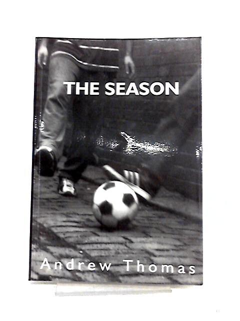 The Season by Andrew Thomas