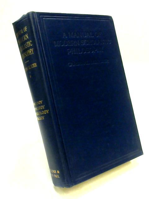 Manual of Modern Scholastic Philosophy Vol I by Mercier
