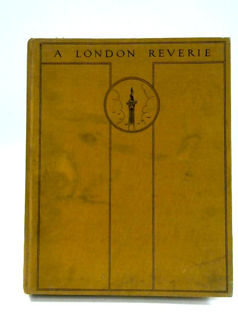 A London Reverie. by Squire, J. C.