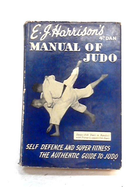 The Manual of Judo by Ernest John Harrison