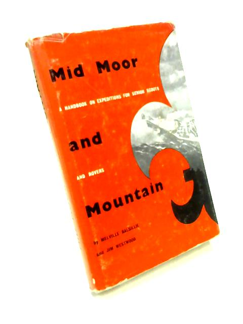 Mid Moor and Mountain by Melville Nicolson Balsillie