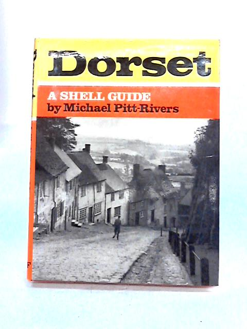 Dorset: A Shell Guide by Michael Pitt-Rivers