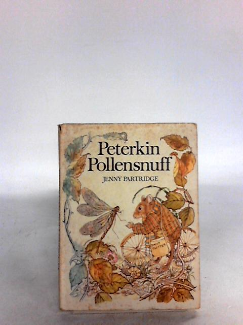 Peterkin Pollensnuff By Jenny partridge