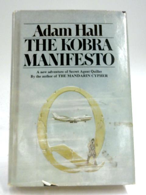 The Kobra Manifesto by Adam Hall