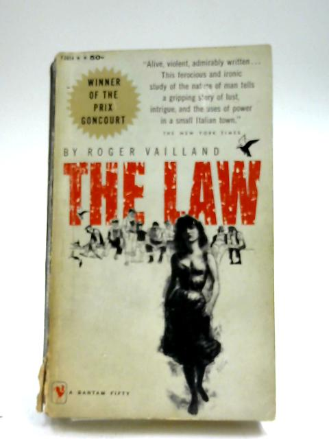 The Law by Roger Vailland