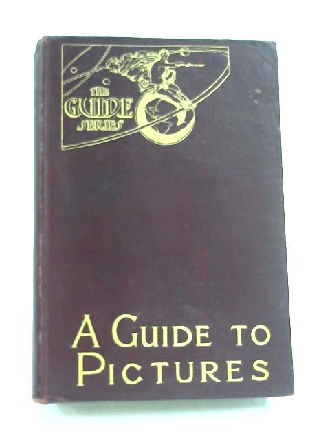 A Guide to Pictures for Beginners and Students by Charles H. Caffin