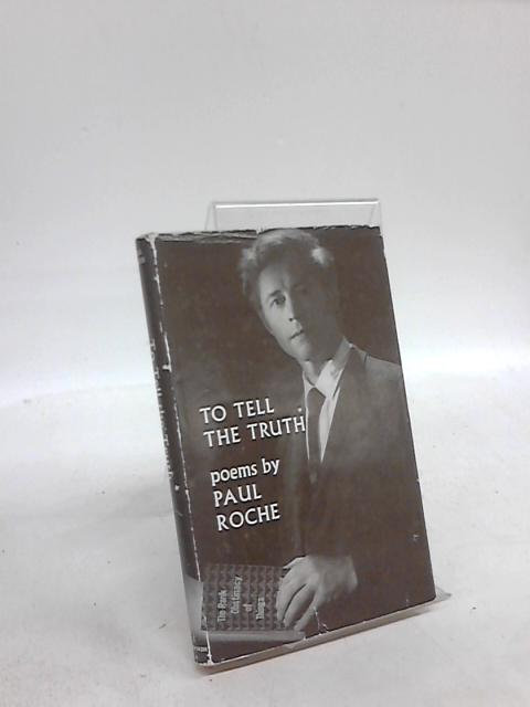 To Tell the Truth by Paul Roche
