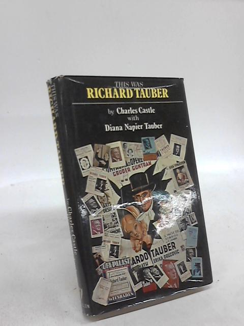 This Was Richard Tauber by Charles Castle