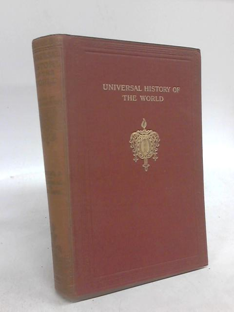 Universal History of the World Vol. 3: Hellenistic Age to The Roman Empire by J. A. Hammerton