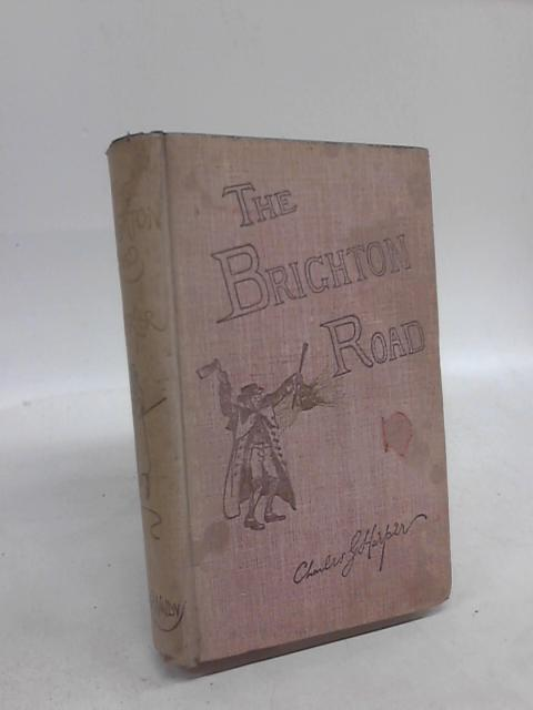 The Brighton Road by Charles G Harper