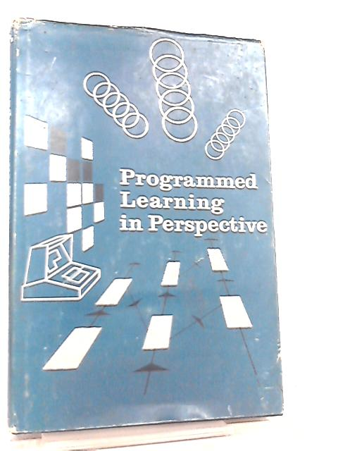 Programmed Learning in Perspective by C. A. Thomas et al