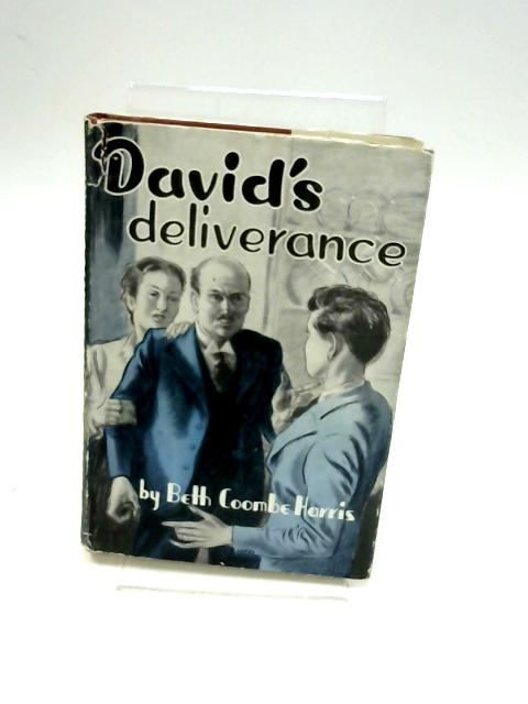 David'S Deliverance by Beth Coombe Harris
