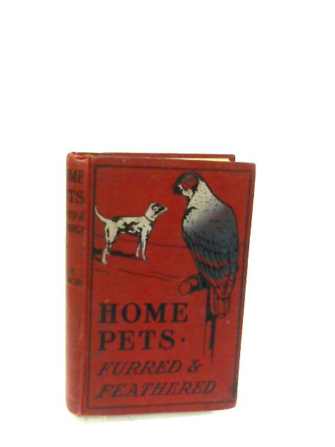 Home Pets Furred And Feathered How To Choose Train And Keep Them In Good Condition by M.G.P. Fermor