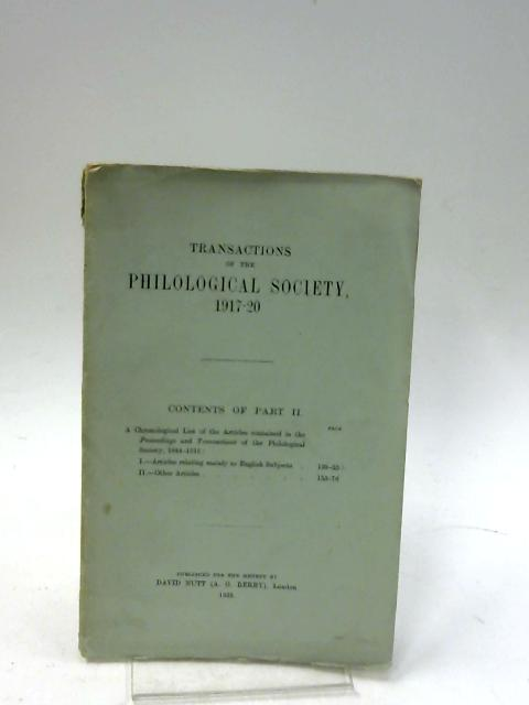 Transactions of the Philological Society. 1917-20 Part II by Unknown