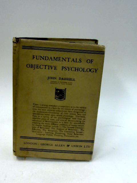 Fundamentals of Objective Psychology By John Frederick Dashiell