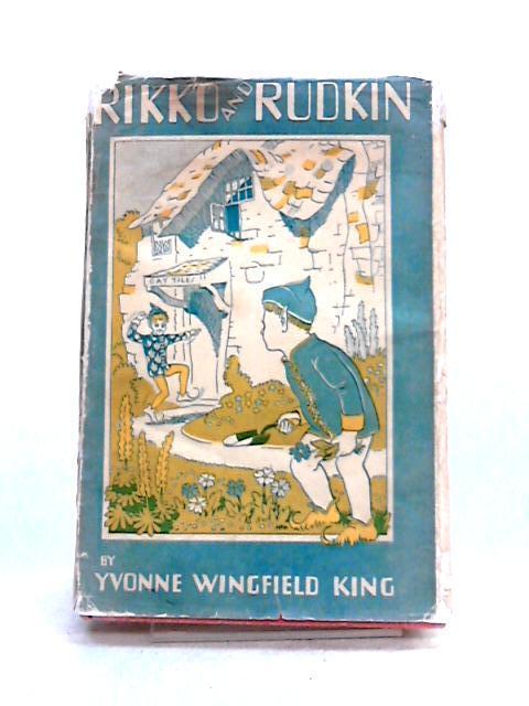 Rikko and Rudkin by Yvonne Wingfield King