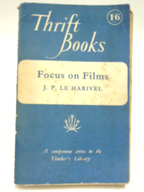 Focus on Films by Jean Philippe Le Harivel