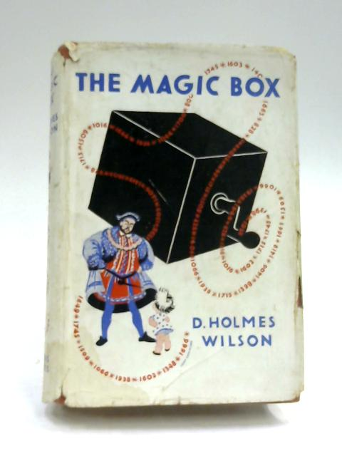 The Magic Box by D. Holmes Wilson
