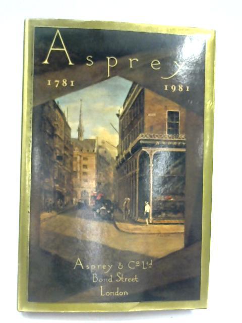 Asprey of Bond Street: 1781-1981 by Bevis Hillier