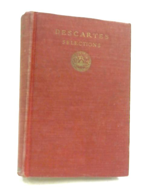 Descartes Selections by Ralph M. Eaton