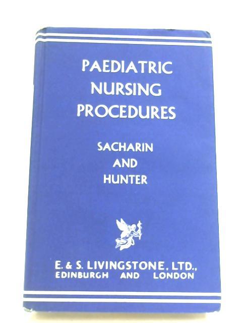 Paediatric Nursing Procedures by R. M. Sacharin