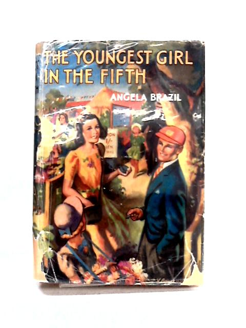 The Youngest Girl in the Fifth by Angela Brazil